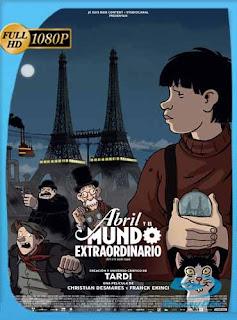 Abril y el Mundo Extraordinario (2015)HD [1080p] Latino [GoogleDrive] SilvestreHD