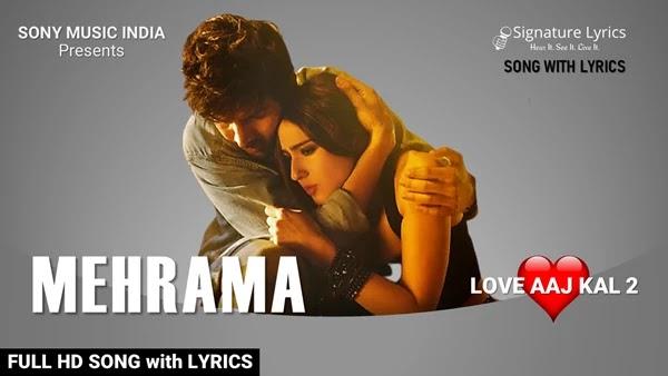 Mehrama Lyrics - Love Aaj Kal - 2 | Darshan & Antara