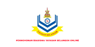 Permohonan Biasiswa Yayasan Selangor 2020 Online (Borang)