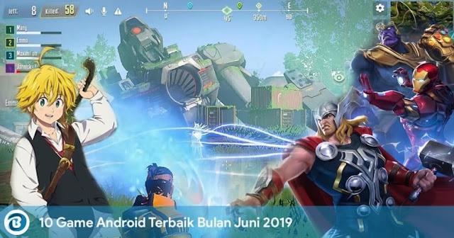 10 Game Android Terbaik Bulan Juni 2019