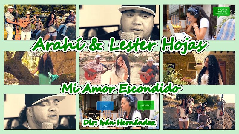 Arahí & Lester Hojas - ¨Mi Amor Escondido¨ - Videoclip - Director: Iván Hernández. Portal Del Vídeo Clip Cubano