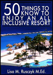 10 Things to Know to Enjoy an All-Inclusive Resort