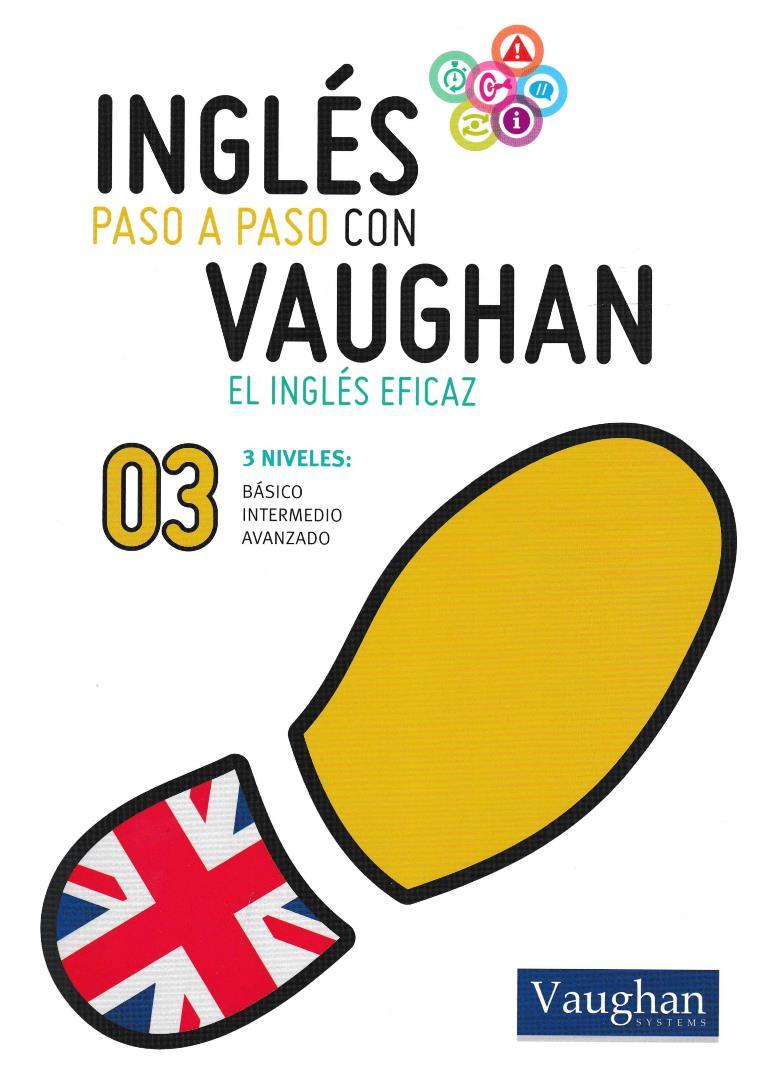 Inglés paso a paso con Vaughan 03 [Libro + Audio]