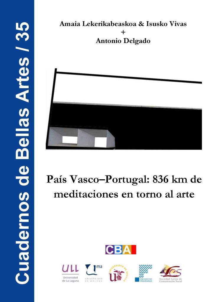 País Vasco-Portugal: 836 km de meditaciones en torno al arte