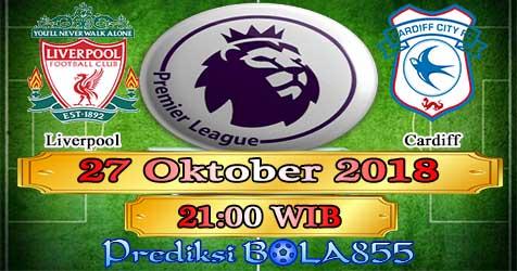 Prediksi Bola855 Liverpool vs Cardiff 27 Oktober 2018