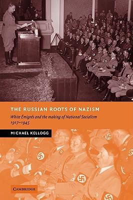 Nazi White Russia diaspora Germany history ideology books war secret societies