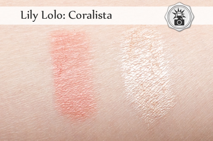Lily Lolo Coralista swatche