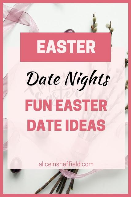 Easter Date Night Ideas