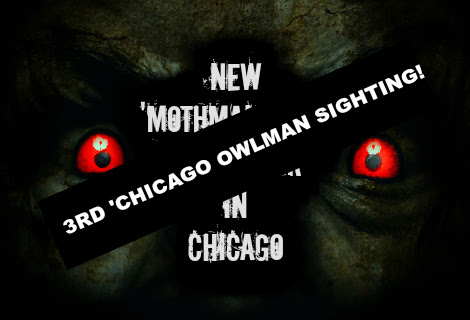 Breaking: 3rd 'Chicago Owlman' Sighting Reported!