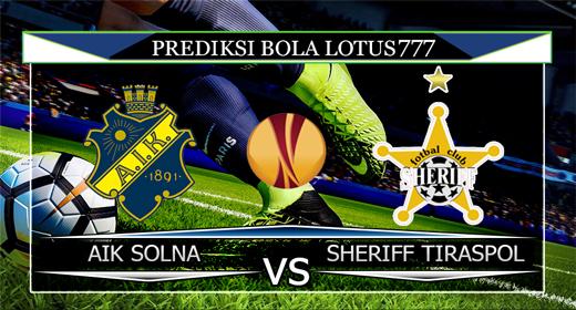 PREDIKSI AIK SOLNA VS SHERIFF TIRASPOL 16 AGUSTUS 2019