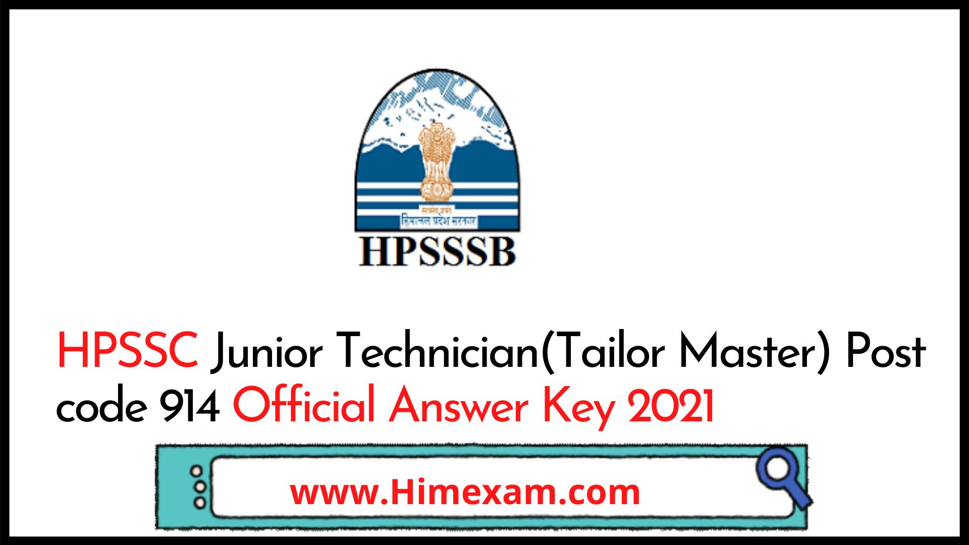 HPSSC Junior Technician(Tailor Master) Post code 914 Official Answer Key 2021
