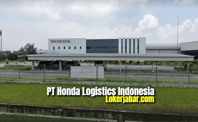 Lowongan Kerja PT Honda Logistics Indonesia 2021
