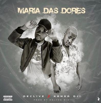 Declive - Maria Das Dores (feat. Kanga Dji)