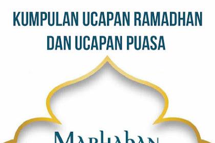 Kumpulan Ucapan Ramadhan Dan Ucapan Puasa