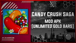 Candy Crush Saga MOD APK [UNLIMITED LIVES - BOOSTERS] Latest (V1.199.0.3)
