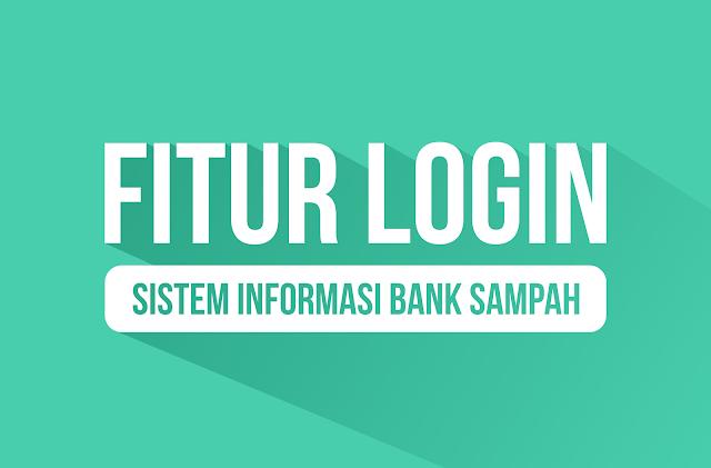 Fitur Login Sistem Informasi Bank Sampah