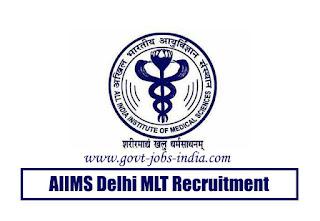 AIIMS Delhi MLT Recruitment 2020