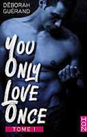 https://www.lesreinesdelanuit.com/2020/03/you-only-love-once-t1-de-deborah-guerand.html