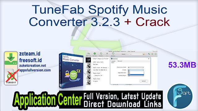 TuneFab Spotify Music Converter 3.2.3 + Crack_ ZcTeam.id