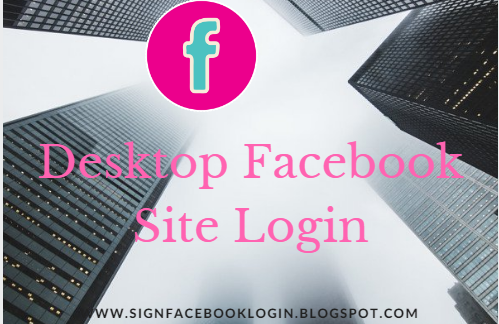Desktop Facebook Site Login