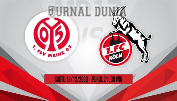 Prediksi Mainz vs Koln, Sabtu 12 Desember 2020 Pukul 21.30 WIB