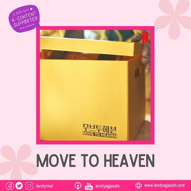 Sinopsis dan review drama Move to Heaven