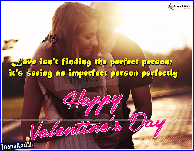 Here is a Nice and Cool English Love Sayings and Love Quotations in English Language, Best English Love Quotations for Valentines Day. Valentine's Day Lovers Quotations in English. Best Valentine's Day Love Messages and Quotes. Valentine's Day Special Quotations for Girls and Boys.