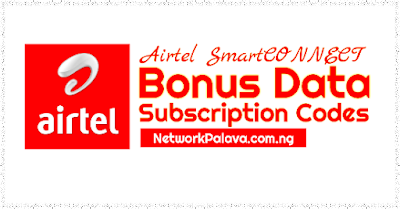 Airtel Smart Connect Bonus Data Plans Subscription Codes