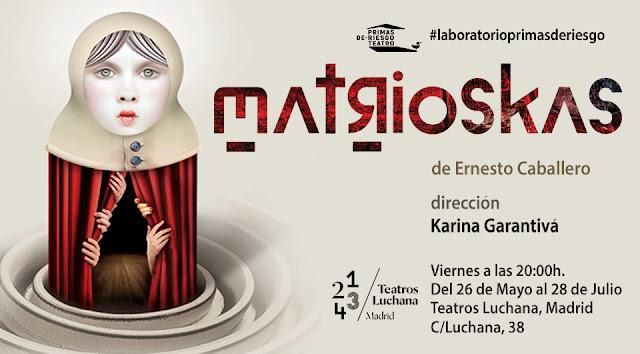 MATRIOSKAS [TEATRO] Un homenaje al Teatro.