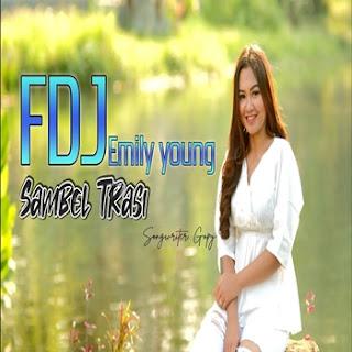 FDJ Emily Young - Sambel Terasi Mp3