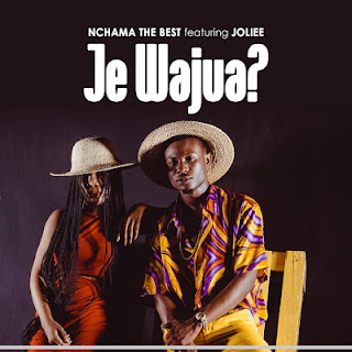 Nchama The Best Ft. Jolie - J e Wajua