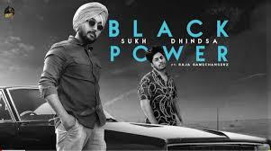 BLACK POWER LYRICS SUKH DHINDSA