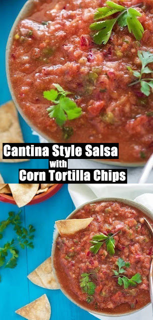 Delicious Cantina Style Salsa with Homemade Corn Tortilla Chips