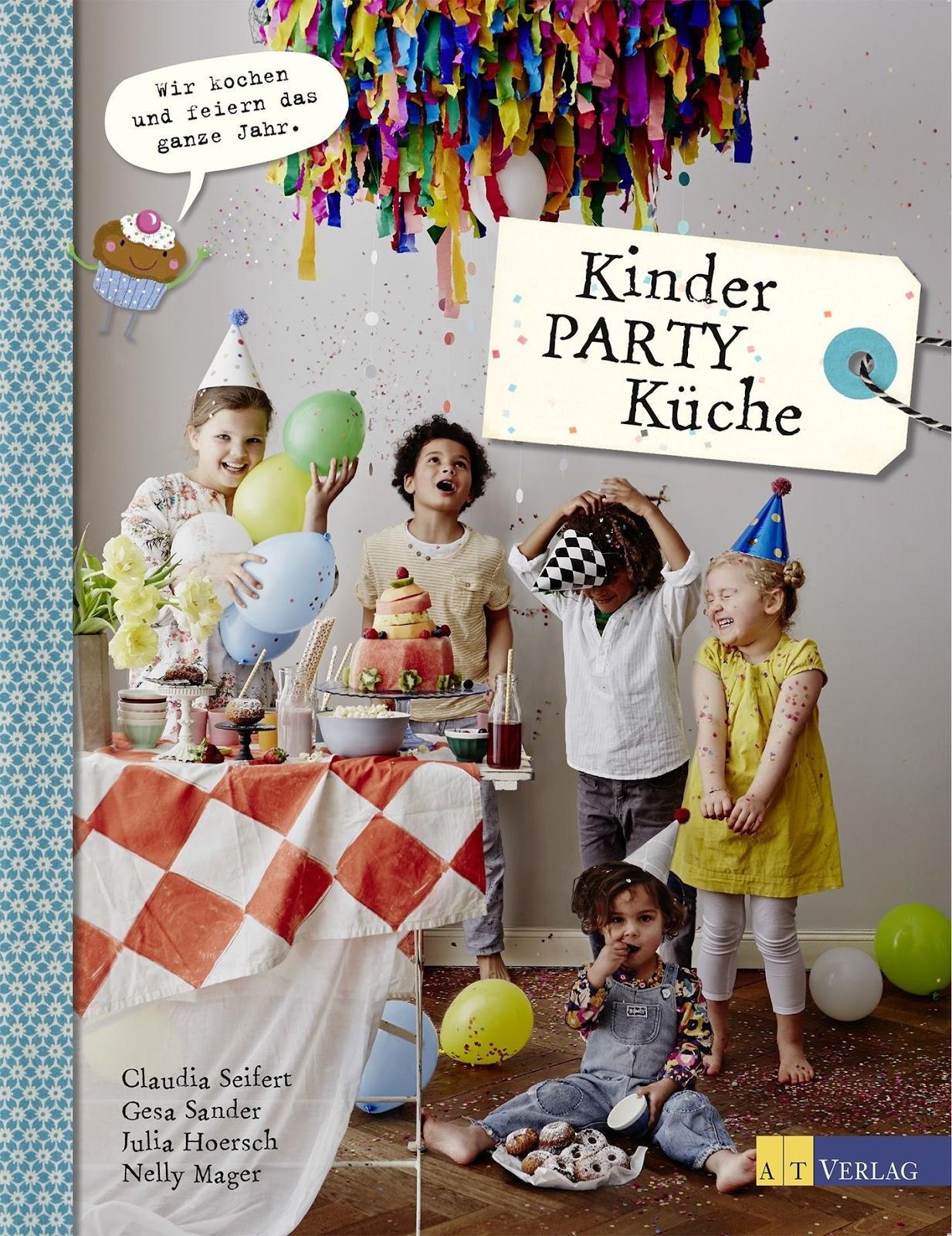 Kochbuchsüchtig: Kinder-Party-Küche