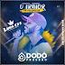 Dodô Pressão - CD Promocional De Setembro - Ramon CDs Oficial