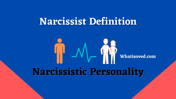 Narcissist Definition | Narcissistic Personality | Narcissistic personality disorder