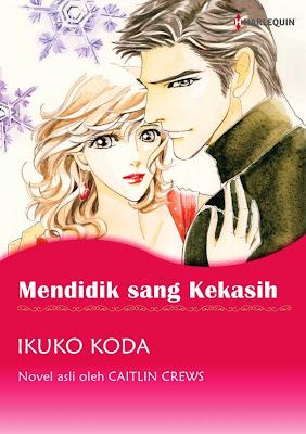 Mendidik Sang Kekasih by Caitlin Crews, Ikuko Koda Pdf