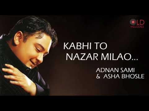Kabhi To Nazar Milao Lyrics Asha Bhosle X Adnan Sami
