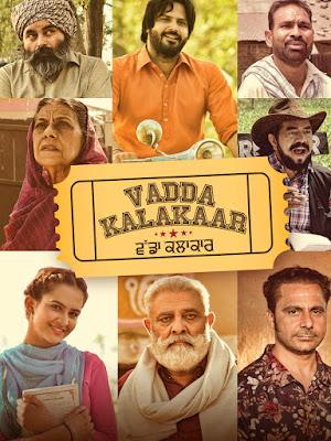 Vadda Kalakaar (2018) Punjabi 5.1ch 720p | 480p WEB HDRip x264 1Gb | 400Mb