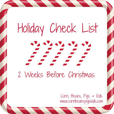 2 Weeks Before Christmas Holiday Check List