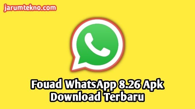 Fouad Whatsapp 8.26 Apk Download Terbaru