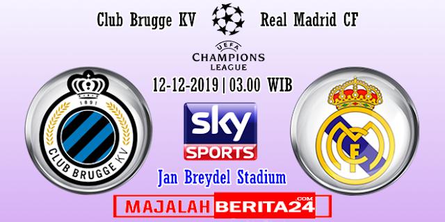 Prediksi Club Brugge vs Real Madrid — 12 Desember 2019