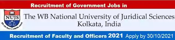 WBNUJS Faculty and Non-Teaching Officer Recruitment 2021
