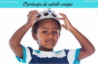 Livro infantil e representatividade O príncipe de cabelo crespo