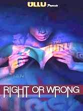 Right Or Wrong 2019 Hindi 720p HEVC S01 EP01-02 WEB DL ULLU Originals x264