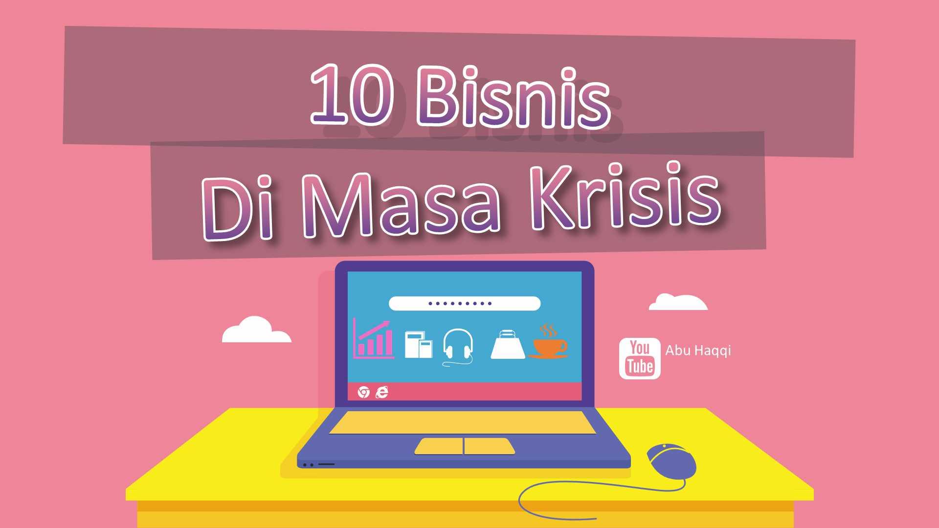 10 bisnis di masa krisis