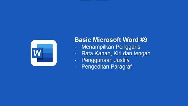 Cara rata kanan, kiri, tengah dan justify di Microsoft Word