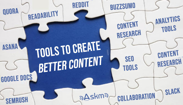 Top Best Tools That Will Help You Create Better Content: eAskme