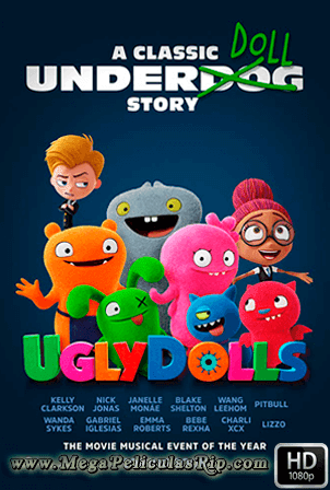 UglyDolls: Extraordinariamente Feos [1080p] [Latino-Ingles] [MEGA]