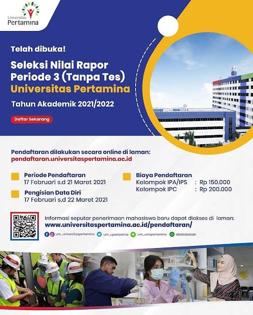 Selekso Nilai Rapor Tahap 3 (Tanpa Tes ) Universitas Pertamina